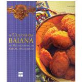 Culinária Baiana - Raul Lody