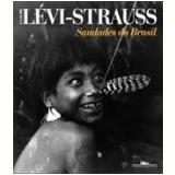 Saudades do Brasil - Claude Lévi-Strauss