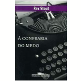 A Confraria do Medo - Rex Stout