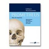 Prometheus: Atlas de Anatomia - Michael Schünke, Erik Schulte, Udo Schumacher