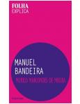 Manuel Bandeira - Murilo Marcondes de Moura