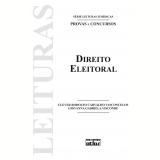 Direito Eleitoral (Vol. 35) - Clever Rodolfo Carvalho Vasconcelos, Giovanna Gabriela Visconde