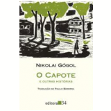 O Capote e Outras Histórias - Nikolai Gógol