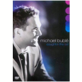 Michael Buble - Caught In the Act (DVD) - Michael Buble