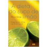 A Dieta do Suco de Limão - Theresa Cheung