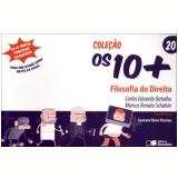 Filosofia do Direito (Vol. 20) - Carlos Eduardo Batalha da Silva, Marcos Renato Schahin