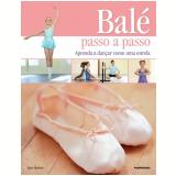 Balé Passo a Passo - Jane Hackett