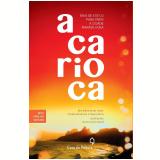 A Carioca - Renata Abranchs, Tiago Petrik
