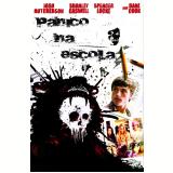 Pânico na Escola – Você Vai Morrer de Rir  (DVD) - Joseph Kahn (Diretor)