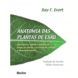 Anatomia das Plantas de ESAU - Ray F. Evert