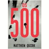 Os 500 - Matthew Quirk