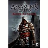 Assassins's Creed: Bandeira Negra - Oliver Bowden