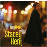 The Changing Lights - Stacey Kent (CD) - Stacey Kent