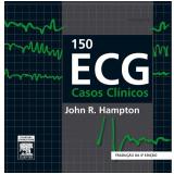 150 ECG Casos Cl�nicos - John Hampton