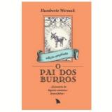 O Pai dos Burros - Humberto Werneck