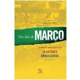 Nos Idos de Mar�o - Luiz Ruffato (Org.)