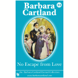 33. No Escape from Love (Ebook) - Cartland