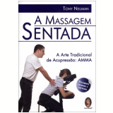 A Massagem Sentada - Tony Neuman