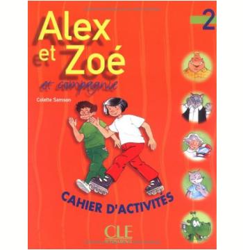 Alex Et Zoe Et Compagnie 2 - Cahier D´Activites