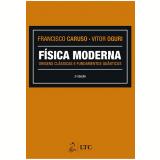 Física Moderna - Vitor Oguri, Francisco Caruso