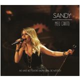 Sandy - Meu Canto - Ao Vivo (CD) - Sandy