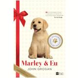 Marley & Eu - Edi��o Comemorativa De 10 Anos - John Grogan