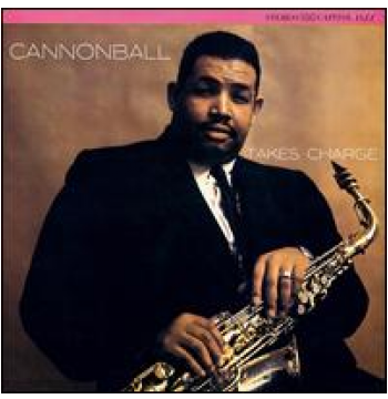 Cannonball Adderley - Takes Charge (CD)