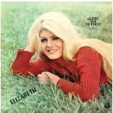 Elizabeth - Quero Ver de Perto (CD) - Elizabeth