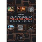 Almanaque da Telenovela Brasileira - Nilson Xavier