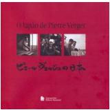 O Japão de Pierre Verger - Pierre Verger