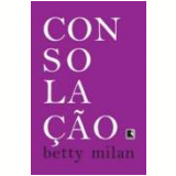 Consola��o - Betty Milan