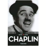 Charlie Chaplin - Paul Duncan (Editor)
