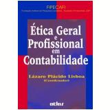 Ética Geral e Profissional em Contabilidade - Lazaro Placido Lisboa