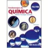 Fundamentos da Química Volume Único 4ª Edição - Ricardo Feltre