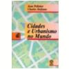 Cidades e Urbanismo no Mundo