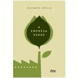 A Empresa Verde - Élisabeth Laville