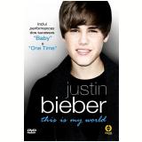 Justin Bieber - This is My World (DVD) - Justin Bieber