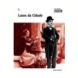 Luzes da Cidade (Vol. 5) - Charles Chaplin