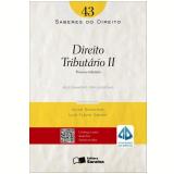 Direito Tributário II (Vol. 43) - Alessandro Spilborghs