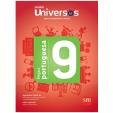 Universos Portugu�s 9 - Ensino Fundamental II - 9� Ano -