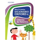 Meu Primeiro Dicionario Oxford De Ciencias Da Natureza -