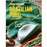 Brazilian food - Thiago Castanho, Luciana Bianchi