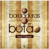 Nas bordaduras de um botão (Ebook) - Karla Calasans