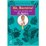 Xô, Bactéria! (Ebook) - Roberto Martins Figueiredo