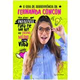 O Guia de Sobrevivência da Fernanda Concon - Fernanda Concon