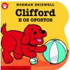 Clifford e os Opostos (Vol. 5)