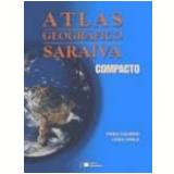 Atlas Geográfico Saraiva Compacto - Ensino Fundamental I - Leda Isola, Vera Caldini