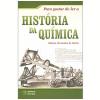 A Hist�ria da Qu�mica (Vol. 1)
