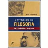 A Aventura da Filosofia - Paulo Ghiraldelli Jr.