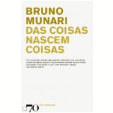 Das Coisas Nascem Coisas - Bruno Munari